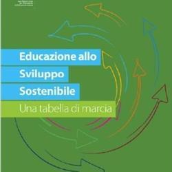 """""""Educazione allo Sviluppo Sostenibile Una tabella di marcia"""" #ESDfor2030"""