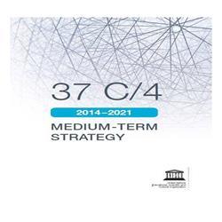 LA STRATEGIA DI MEDIO TERMINE DELL'UNESCO  2014.2021