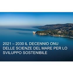 2021 – 2030 il Decennio ONU delle Scienze del Mare per lo Sviluppo Sostenibile
