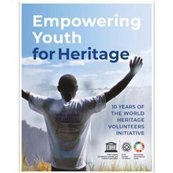 Empowering Youth for Heritage - Giovani volontari per il Patrimonio Mondiale