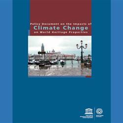 DOCUMENTO DI POLICY SULL'IMPATTO DEI CAMBIAMENTI CLIMATICI SUI SITI DEL PATRIMONIO MONDIALE UNESCO