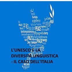 L'UNESCO e la diversità linguistica - il caso dell'Italia